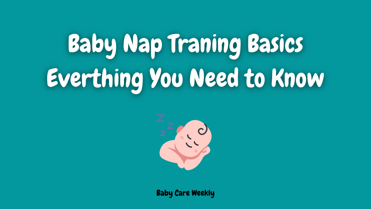 Baby nap training basics everything you wants to know, Baby Nap, Baby Napping